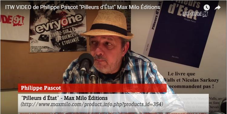 """[Archive Lat91] ITW VIDEO de Philippe Pascot """"Pilleurs d'État"""" Max Milo Éditions"""