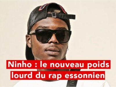 Ninho : Le nouveau poids lourd du rap essonnien !